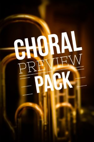 Choral Preview Pack